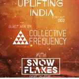 Uplifting India Podcast (Episode 002) Guest Mix by Collective Frequency
