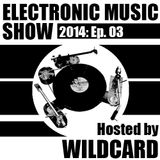 The Electronic Music Show 2014 - Ep. 03