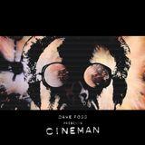 MDWWR #73 Dave Fogg presents Cineman