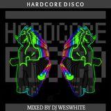 Dj WesWhite - Hardcore Disco (Bouncy Techno 1990s)