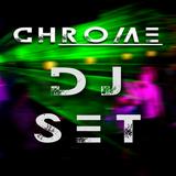 CHROME DJ SET 010 - Sygma
