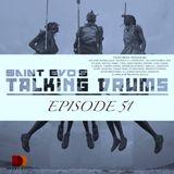 Saint Evo's Talking Drums Ep. 51