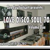 LOVE DISCO SOUL 70 VOLUME DUE