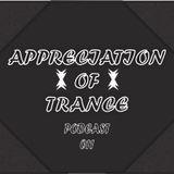 Appreciation of Trance Podcast 011