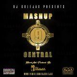 DJ COLEJAX - MASHUP CENTRAL VOL.9