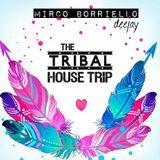 THE TRIBAL HOUSE TRIP - SUMMER 2016 - MIRCO BORRIELLO DJ
