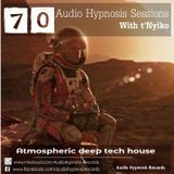 #70-Audio Hypnosis Sessions With t'Nyiko-Atmospheric deep tech house