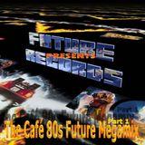 FutureRecords Cafe 80s Megamix 1