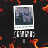 Mercy Milano | The Pantherkid | The Savage - Cerberus [The Mixtape]