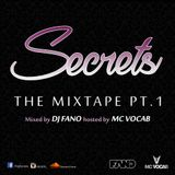 SECRETS THE MIXTAPE PART 1 MIXED BY DJ FANO X HOSTED BY MC VOCAB