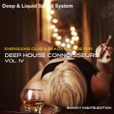 Deep House Connoisseurs Volume IV - Energizing Club & Beach Sounds