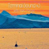 Terminal Sound #3 Van Yorge