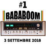 BABABOOM Reggae Radio Show #1 - 3 Settembre 2018