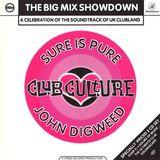 John Digweed – Club Culture: The Big Mix Showdown [1994]