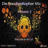 KnockenKopher Mix Volume 2 - Glenn Spenson | MUST LISTEN *HOT