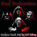Bad Bohemian | Modern Rock | DJ Mikey