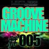 Limitless Talent Management: Groove Machine #005