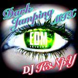 Dark Jumping  EDM MIX