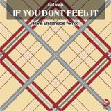 LeDeep - if you dont feel it (Haris Efstathiadis Remix)
