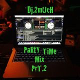 PARTY TIME MIX PRT.2