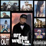 Off The Wall Vol. 3 - Dj WallOut