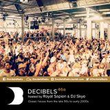 Royal Sapien presents Decibels - House Classics