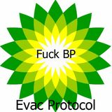 Fuck BP (Evac Oil Spill Mix)