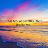 Ray MP- Wednesday Lover (Mix)