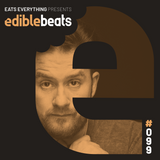 EB099 - edible bEats - Eats Everything live from Watergate, Berlin