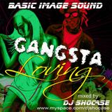 Gangsta Lovin Reggae Mix