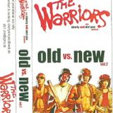 Old vs. New   Vol. 2  -  Warriors (Shorty & Ate One cns.)