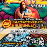Dj Priscilla Reef - SuperMezclas Halloween 2018 (Mix Trip Oct2K18) [ SuperMezclas.com ]