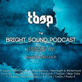Discussor - The Bright Sound Podcast 016