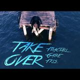 FractaLL, Gabe, FKLS - Take Over ( Monica Seidl Remix )