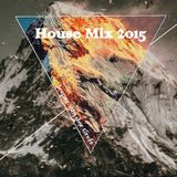 House Mix 2015 (Of Popular Songs)