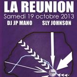 Sly Johnson @ Dj JP Mano @ La Réunion, Djoon, Saturday October 19th, 2013