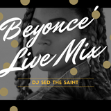 Beyonce' and Brunch Live Mix