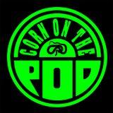 Corn on the Pod - Episode 17 with Dan Krull