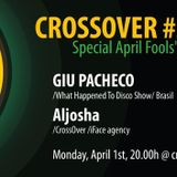 CrossOver Radio Show #05 on crossfm.org - April 1th, 2013