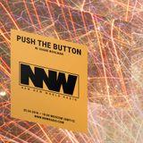 Push The Button w/ Shane Woolman - 25th April 2018