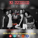 La Habanera 3 - Semba & Afrohouse with a dash of Coladeira & Zouk