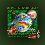 Alice In Dubland