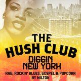 Digging New York - By Milton (The Hush Club)