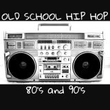 Jeff Morena's Old School Hip-Hop Quick Mix (80's & Early 90's)