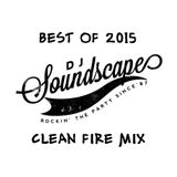 Best of 2015 Clean Fire Mix
