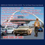 AMERICAN PANCAKE RADIO SHOW - Cali Desert Sing-a-long Edition