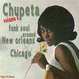 Chupeta vol.6  Funk & Soul around New Orleans & Chicago