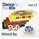 Dance To The 80s Vol 17