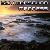 SUMMERSOUND MADNESS