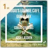 Guido's Lounge Café Guestmix 2019 - Josh Lasden